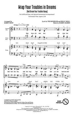 Wrap Your Troubles In Dreams : Arr. (Kirby Shaw): SATB