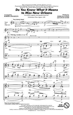 Do You Know What It Means to Miss New Orleans: Arr. (Robert Edgerton): SATB