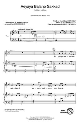 Aeyaya Balando Sakkad: Arr. (John Higgins): Mixed Choir