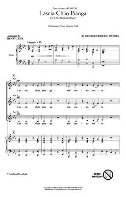 Lascia Ch'io Pianga: Arr. (Henry Leck): 3-Part Choir
