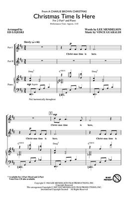 Lee Mendelson: Christmas Time Is Here: Arr. (Ed Lojeski): 2-Part Choir