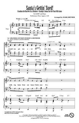 Santa's Gettin' Sued!: Arr. (Mark Brymer): Mixed Choir