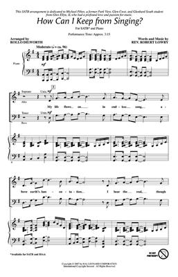 Robert Lowry: How Can I Keep from Singing?: Arr. (Rollo Dilworth): SATB
