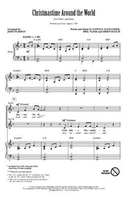 Lowell Alexander: Christmastime Around the World: Arr. (John Purifoy): 2-Part Choir