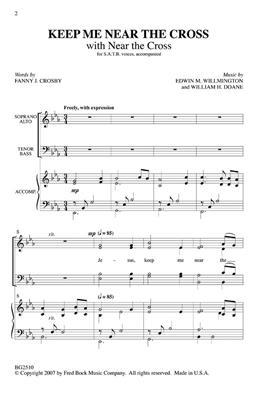 Fanny J. Crosby: Keep Me Near The Cross (With Near The Cross): Arr. (Edwin Willmington): Mixed Choir