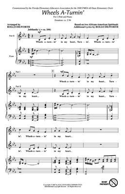 Wheels A-Turnin': Arr. (Rollo Dilworth): 2-Part Choir