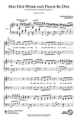 May Our Work and Praise Be One: SATB