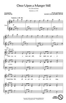 Kris Crunk: Once Upon a Manger Still: Arr. (Kris Crunk): 2-Part Choir