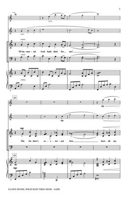 Charles Wesley: O Love Divine, What Hast Thou Done: SATB