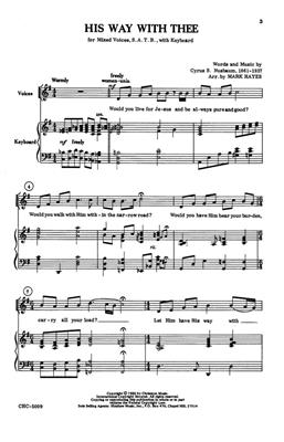 Cyrus S. Nusbaum: His Way With Thee: Arr. (Mark Hayes): SATB