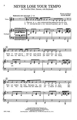 Hank Beebe: Never Lose Your Tempo: Arr. (Hank Beebe): 2-part Choir