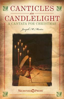 Joseph M. Martin: Canticles in Candlelight: Chamber Orchestra