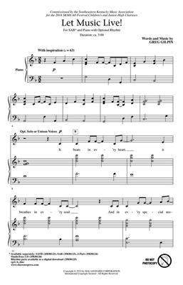 Greg Gilpin: Let Music Live!: Mixed Choir
