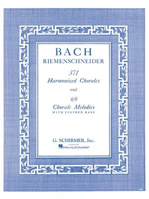 Johann Sebastian Bach: 371 Harmonized Chorales And 69 Chorale Melodies: Piano