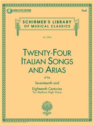 24 Italian Songs & Arias - Medium High Voice: Medium Voice