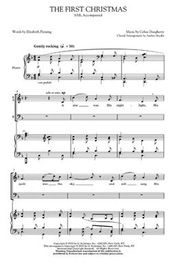 Celius Dougherty: The First Christmas: Arr. (Audrey Snyder): SAB