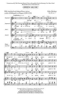 Kirke Mechem: Green Music: SSAA