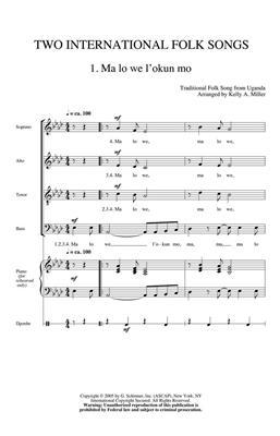 Kelly Miller: Two International Folk Songs: SATB