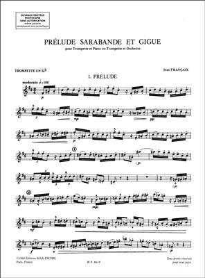 Jean Franþaix: Prelude Sarabande Giguetrp-Piano: Trumpet, Cornet or Flugelhorn