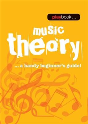 Playbook: Music Theory - A Handy Beginner's Guide!: Books on Music