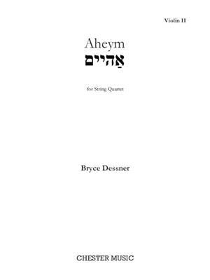 Bryce Dessner: Aheym for String Quartet: String Quartet