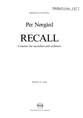 Per Nørgård: 'Recall' Concerto For Accordion And Orchestra: Accordion