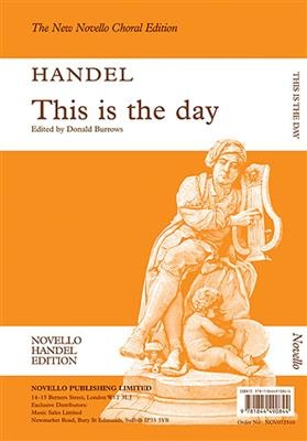Georg Friedrich Händel: This Is The Day (Ed. Burrows) Vocal Score: SATB