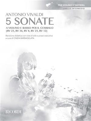 Antonio Vivaldi: 5 Sonate a violino e basso per il cembalo: Violin