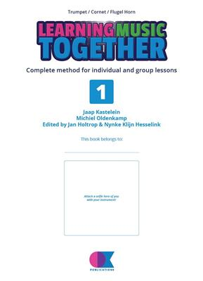 Learning Music Together Vol. 1: Trumpet, Cornet or Flugelhorn