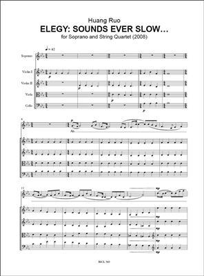 Huang Ruo: Elegy: Sounds ever slow…: Soprano