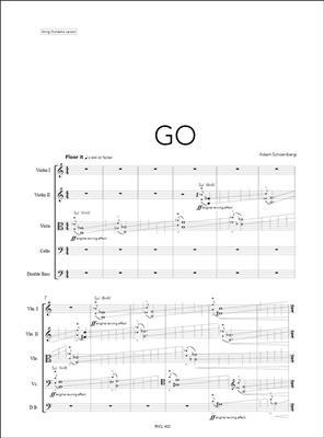 Adam Schoenberg: Go: String Orchestra