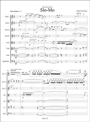 Adam Schoenberg: Slo-Mo: String Orchestra