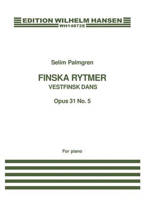 Selim Palmgren: Finska Rytmer Op. 31: Piano