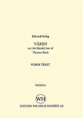 Edvard Grieg: Varen: Mixed Choir