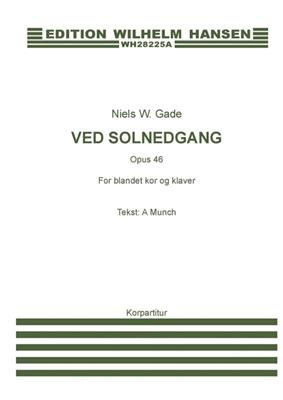 Niels W. Gade: Ved Solnedgang Op. 46: Mixed Choir