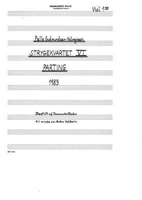 Pelle Gudmundsen-Holmgreen: String Quartet No.6 'Parting': String Ensemble