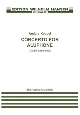 Anders Koppel: Concerto For Aluphone: Marimba