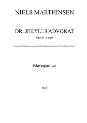 Niels Marthinsen: Dr. Jekylls Advokat: Opera or Operette