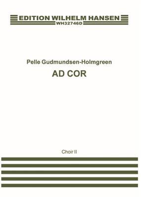 Pelle Gudmundsen-Holmgreen: Ad Cor: Orchestra
