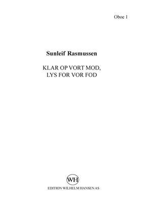 Sunleif Rasmussen: Klar Op Vort Mod, Lys For Vor Fod: Mixed Choir